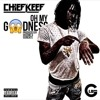 CHIEF KEEF - Oh My Goodness (Prod. @ISoBeats & @OhZoneBeats)