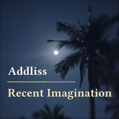Recent Imagination [Out on Bandcamp]