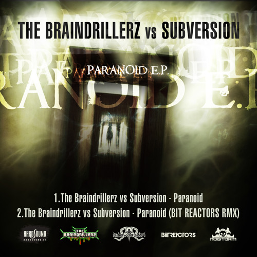 The Braindrillerz vs Subversion - Paranoid