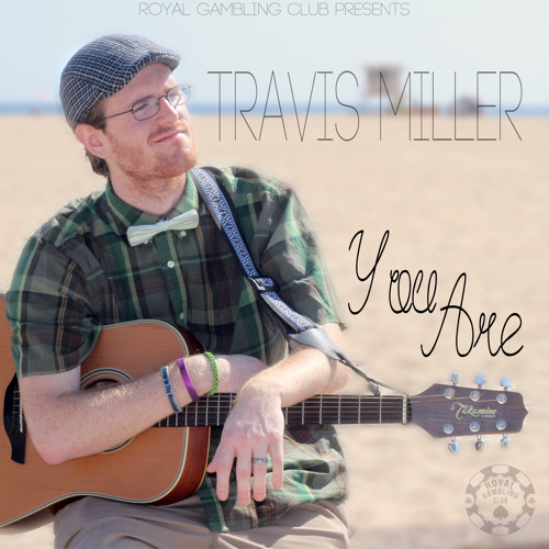 Travis Miller- You Are