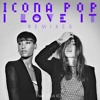 Icona Pop - I Love It (I Dont Care) - (Vistelance Remix)