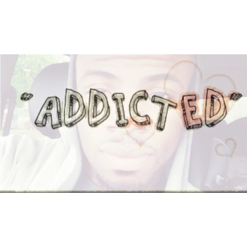 Addicted~