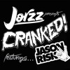 CRANKED EPISODE 03 (FEAT. JASON RISK)