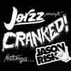 CRANKED EPISODE 03 (FEAT. JASON RISK)