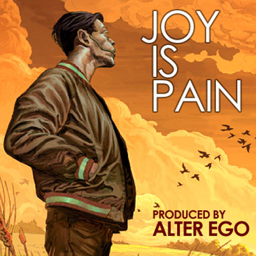 Alter Ego - Joy Is Pain [Prod. Alter Ego]