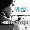Julian Vincent presents