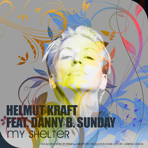 Helmut Kraft feat. Danny B. Sunday - My Shelter (Deep House beach mix) (6:30)