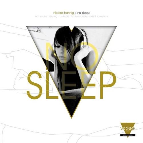 Nicolas Hannig - No Sleep (SoloWg Remix)OUT NOW on WONNEmusik