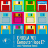 Oriola 701 - Computer Hope (Pincer Movement Remix)