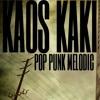 Kaos - Kaki - Melodic Kaos - Kaki - Musik - Persatuan mp3