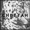 Skyyfall - Cheetah (IN STORES NOW!)