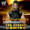 WWE Seth Rolins The Second Coming