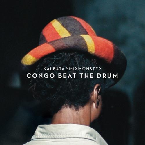 Kalbata & Mixmonster - Congo Beat The Drum feat. Major Mackeral [Kahn remix] (clip)