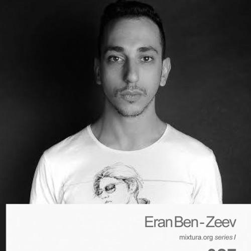 Eran Ben-Zeev - Mixtura.org series | 027 / June 2014