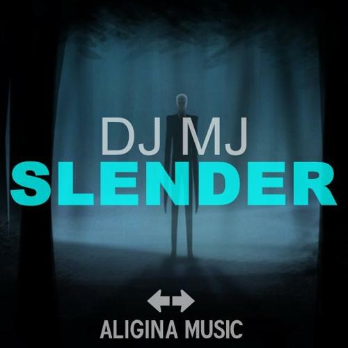 DJ MJ - Slender (Original Mix)