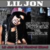 Snap Yo Fingers & Wiggle (Lil Jon & DJ Kontrol Blend) mp3