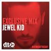 Exclusive Mix: Jewel Kid