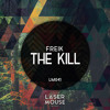 The Kill (Original Mix) | PREVIEW - OUT NOW @ LASER MOUSE | FREE DOWNLOAD