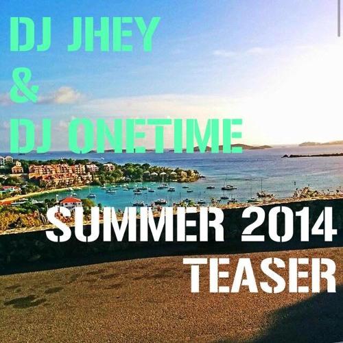 Dj OneTime & Dj Jhey Summer Teaser