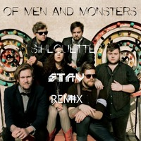 Of Monsters and Men - Silhouettes (STAV Remix)