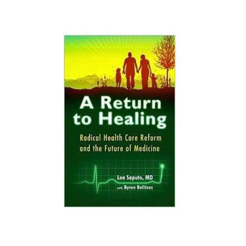 Podcast 91: A Return to Healing with Dr Len Saputo