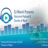 DJ Nikesh Pres. Electronik Podcast 8 (Sounds of Nepal)