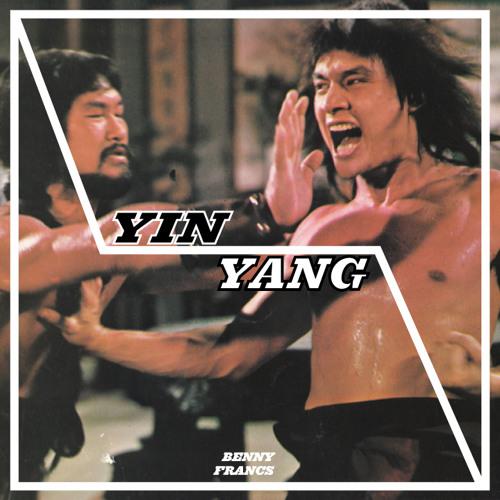 Benny Francs - YIN YANG [Prod. Phophet]