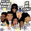 WeAreToonz Ft. T - Pain, French Montana, &  Lil' Jon - Drop That NaeNae (Remix) (Instrumental)