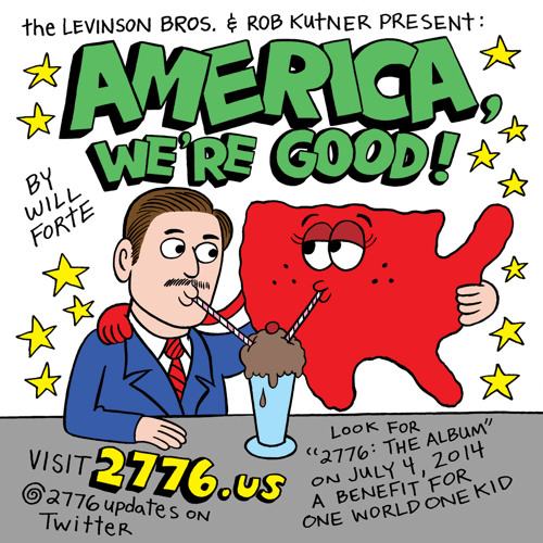 America, We're Good | WILL FORTE