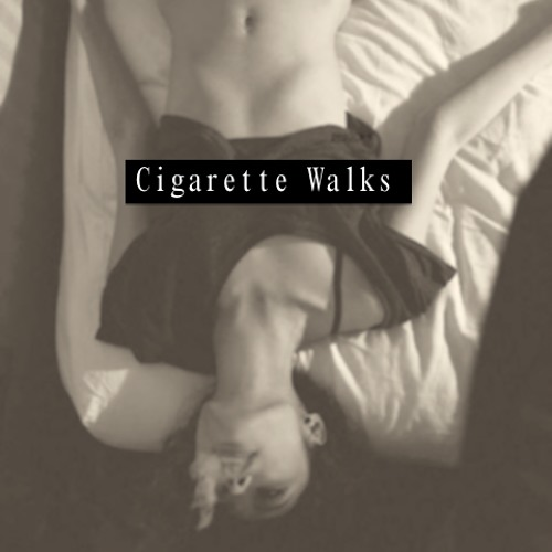 Cigarette Walks (Free Download)