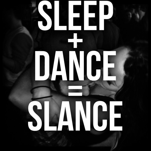 All night slancing