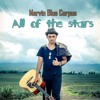 All Of The Stars -Ed Sheeran (Marvin Blue Corpus Cover)
