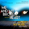 Me And My Broken Heart + Lonely No More (Rixton + Rob Thomas) - Kim Rivera & Peej Celiz Cover