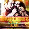 ROMANCELICIOUS 2 - PURE POP LOVE NON STOP MIXTAPE | DJ ASIF