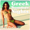 Greek Summer Nights by John Pete