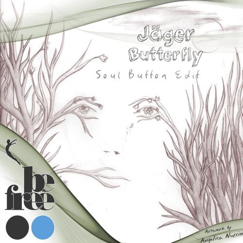 Jäger feat. Amy Capilari - Butterfly (Soul Button Edit)