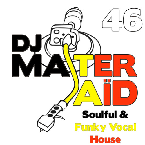 DJ Master Saïd's Soulful & Funky House Mix Volume 46