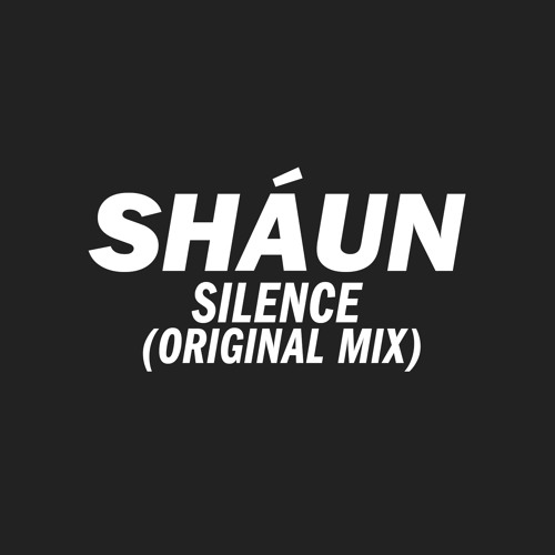 shÁun - Silence (Original Mix)