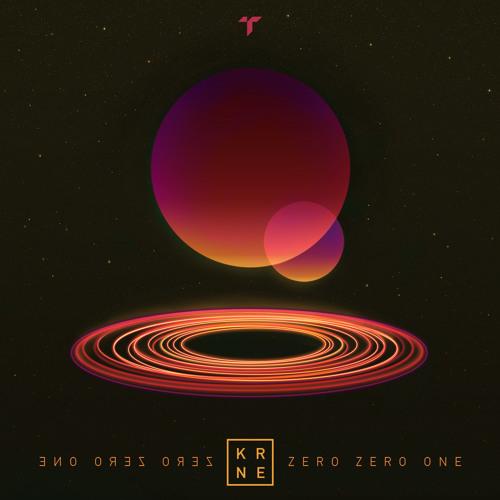 KRNE - Zero Zero One