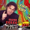 Gianni Drudi - Fiky Fiky- ( Max Tosatto& Volpe Antonello club rmx )