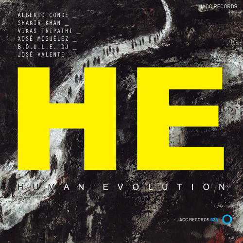 Alberto Conde - Shakir Khan: Human Evolution Music Project