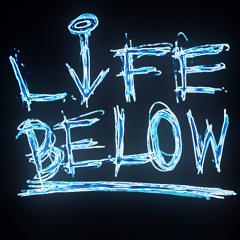 Life Below (Angels And Demons Remix)