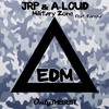 [EDM76] JRP & A-Loud - Military Zone (feat. Farisha)