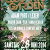 Electric Garden Opening with Lexer,Adam Port,Stefan Biniak,Paji,Anna Reusch,Dustin Zahn