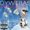 Do You Wanna Build A Snowman Clamatis Trap Remix