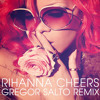 Rihanna - Cheers (Gregor Salto Extended Remix)