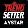 Aystar (USG) - #TrendSetter