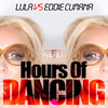 Hours Of Dancing (Lula & Eddie Cumana Vs Taz) Rafael Brito Mash Up - Buy = Free Download