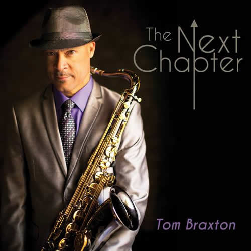 Tom Braxton : The Next Chapter