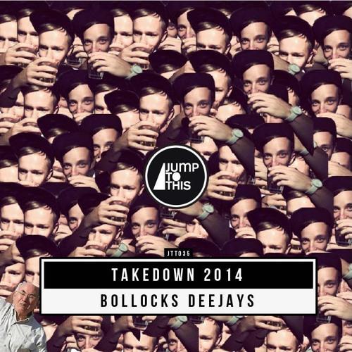 Bollocks! - Takedown 2014 (FRDRIK Remix)